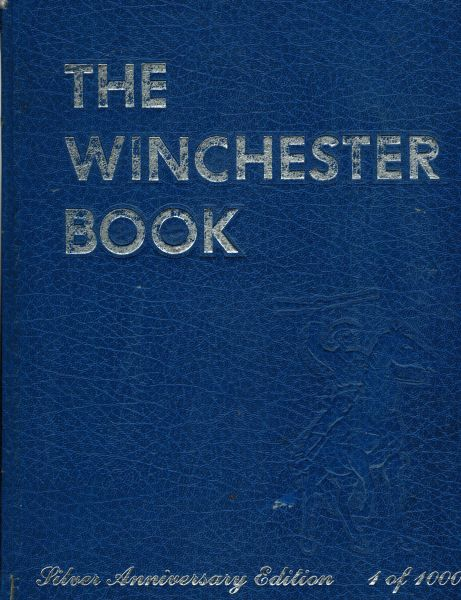 Image for The Winchester Book - Silver Anniversary Edition (Signed)