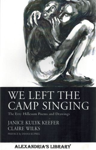 Image for We Left the Camp Singing: The Etty Hillesum Poems and Drawings