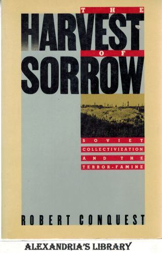 Image for Harvest Of Sorrow: Soviet Collectivization and the Terror - Famine