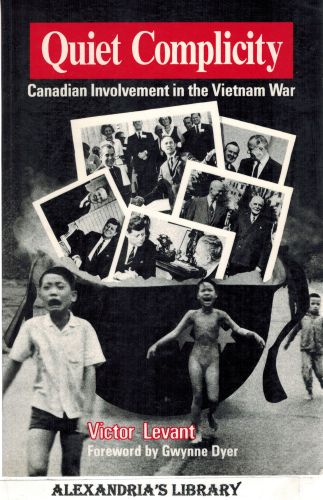 Image for Quiet Complicity Canadian Involvement in the Vietnam War