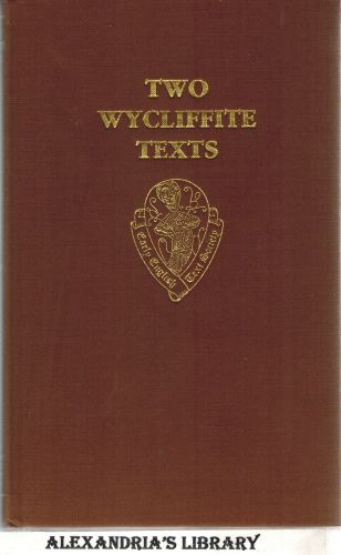 Image for Two Wycliffite Texts: Sermon of Taylor, Testimony of Thorpe (Early English Text Society Original Series)
