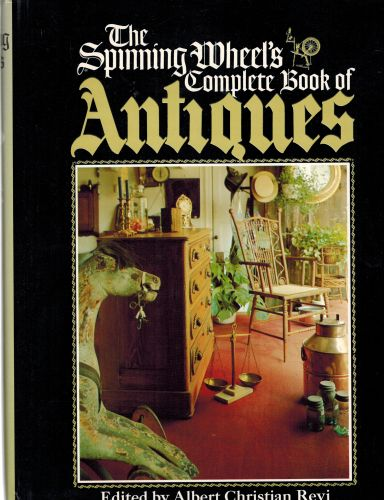 Image for The Spinning Wheel's Complete Book of Antiques