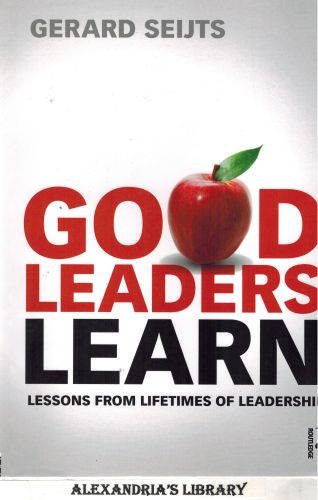 Image for Good Leaders Learn: Lessons from Lifetimes of Leadership