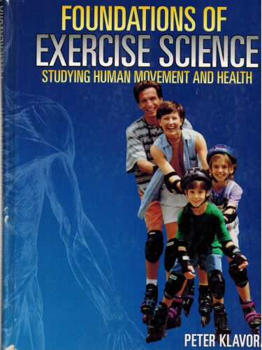Image for Foundations of Exercise Science: Studying Human Movement and Health