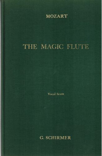 Image for The Magic Flute (Die Zauberflote): An Opera in Two Acts: Vocal Score