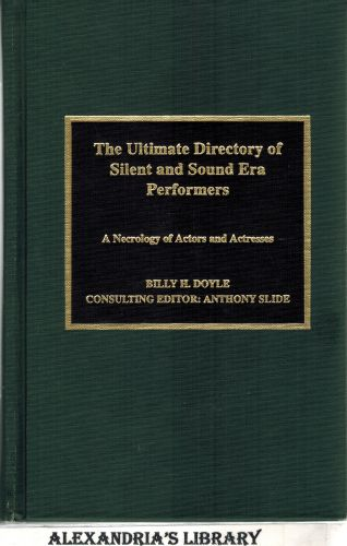 Image for The Ultimate Directory of Silent and Sound Era Performers