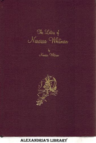 Image for The Letters of Narcissa Whitman, 1836-1847