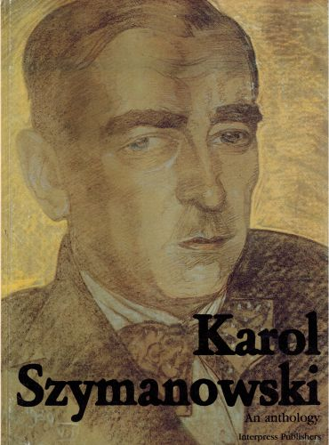 Image for Karol Szymanowski: An Anthology