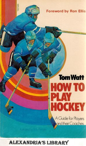 Image for How to Play Hockey: A Guide for Players and Their Coaches