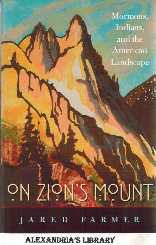 Image for On Zion's Mount: Mormons, Indians, and the American Landscape