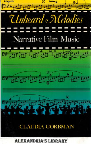 Image for Unheard Melodies: Narrative Film Music