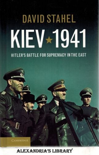 Image for Kiev 1941: Hitler's Battle for Supremacy in the East