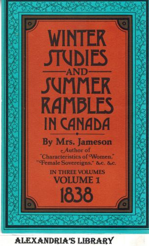 Image for Winter Studies and Summer Rambles in Canada (Vol.1 of 3 vols.) 1838