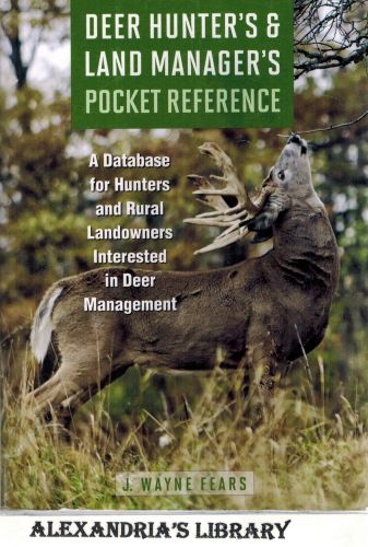 Image for Deer Hunter's & Land Manager's Pocket Reference: A Database for Hunters and Rural Landowners Interested in Deer Management