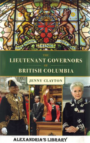 Image for The Lieutenant Governors of British Columbia