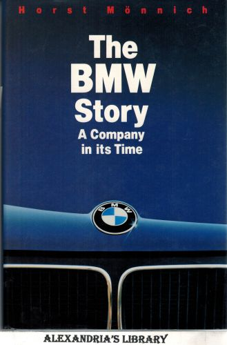 Image for The BMW Story: A Company in Its Time