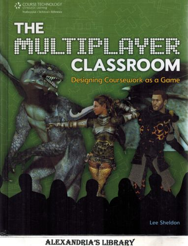 Image for The Multiplayer Classroom: Designing Coursework as a Game