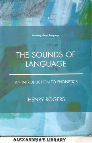 Image for The Sounds of Language: An Introduction to Phonetics