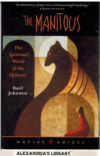Image for The Manitous: The Spiritual World Of The Ojibway (Native Voices)