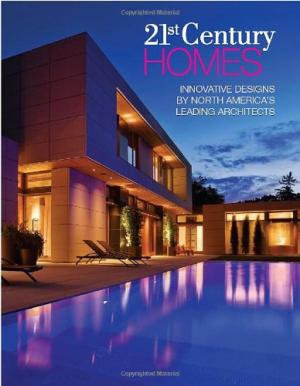 Image for 21st Century Homes: Innovative Designs by North America's Leading Architects