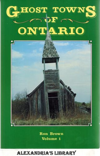 Image for Ghost Towns of Ontario - Volume 1