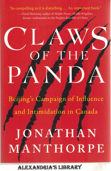 Image for Claws of the Panda: Beijing's Campaign of Influence and Intimidation in Canada