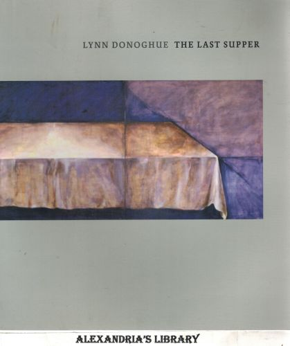 Image for Lynn Donoghue: The Last Supper