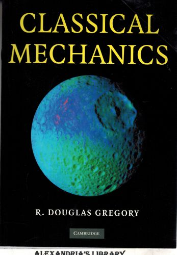 Image for Classical Mechanics - An Undergraduate Text