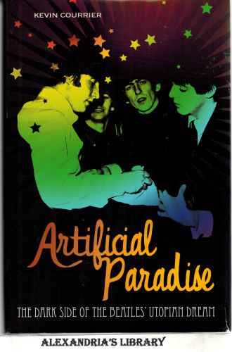 Image for Artificial Paradise: The Dark Side of the Beatles' Utopian Dream (Signed)