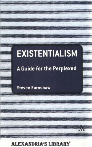 Image for Existentialism: A Guide for the Perplexed (Guides for the Perplexed)