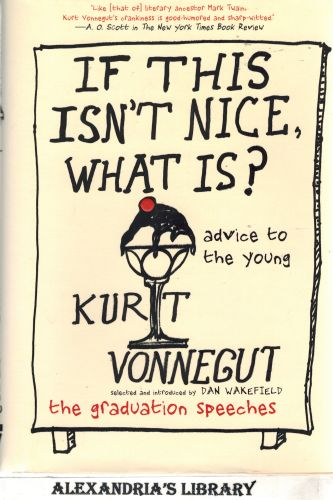 Image for If This isn't Nice, What is?: Advice for the Young
