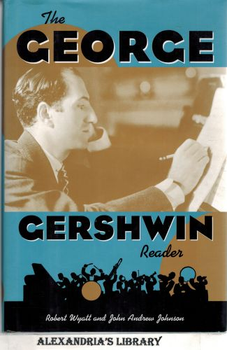 Image for The George Gershwin Reader (Readers on American Musicians)