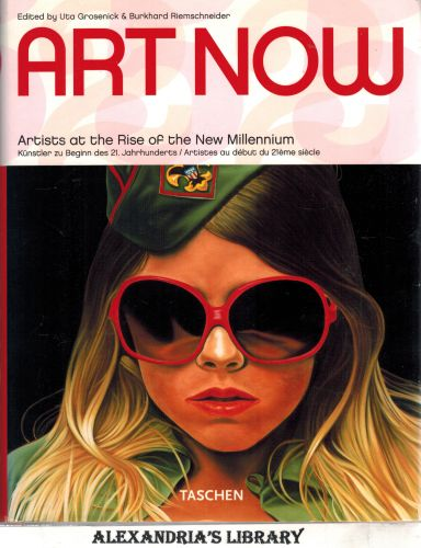 Image for Art Now - 81 Artists at the Rise of the New Millennium (Taschen 25)