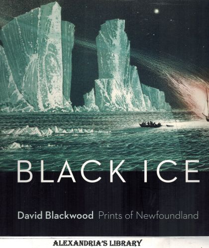 Image for Black Ice: David Blackwood's Prints of Newfoundland (Signed)