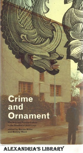 Image for Crime and Ornament: The Arts and Popular Culture in the Shadow of Adolf Loos (Signed)