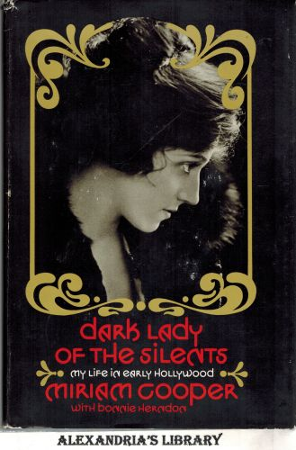 Image for Dark Lady of The Silents; My Life in Early Hollywood,