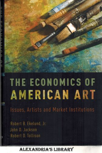 Image for The Economics of American Art: Issues, Artists and Market Institutions