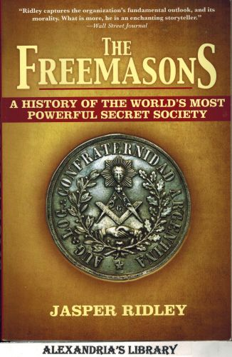 Image for The Freemasons: A History of the World's Most Powerful Secret Society