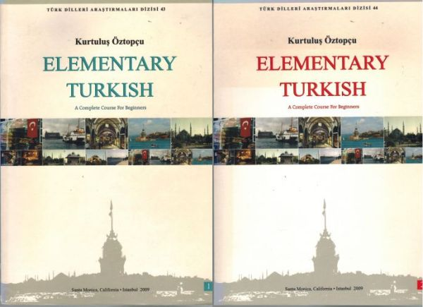 Image for Elementary Turkish: A Complete Course for Beginners (Turk Dilleri Arastirmalari Dizisi, 43, 44) Two Volumes
