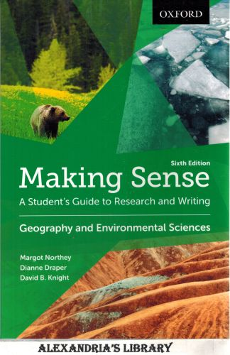 Image for Making Sense in Geography and Environmental Sciences: A Student's Guide to Research and Writing