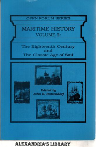 Image for Maritime History: Volume 2: The Eighteenth Century and the Classic Age of Sail (Open Forum)