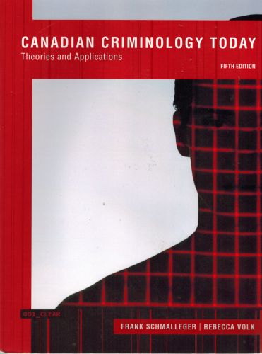 Image for Canadian Criminology Today: Theories and Applications, (5th Edition)