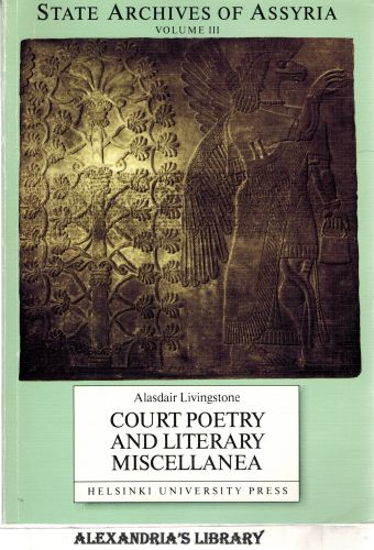 Image for Court Poetry and Literary Miscellanea (State Archives of Assyria Series Vol  III)