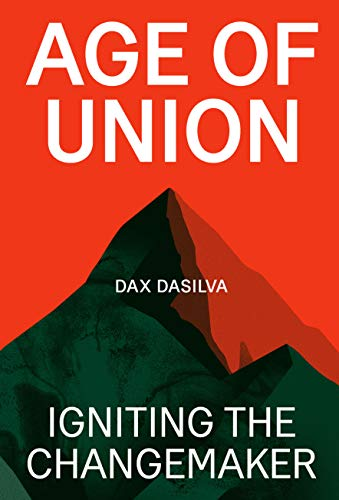 Image for Age of Union: Igniting The Changemaker