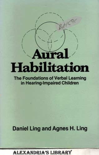 Image for Aural Habilitation: The Foundations of Verbal Learning in Hearing-Impaired Children