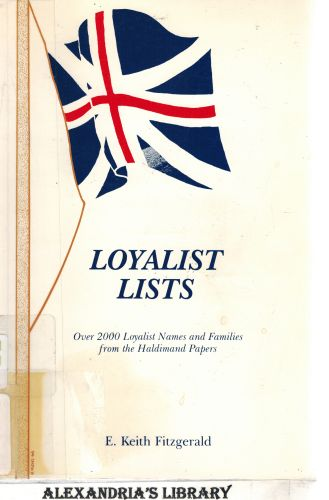 Image for Loyalist lists: Over 2000 Loyalist names and families from the Haldimand papers