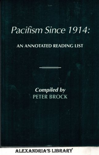 Image for Pacifism Since 1914: An Annotated Reading List