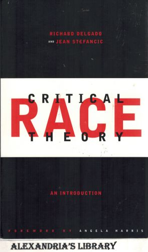 Image for Critical Race Theory: An Introduction (Critical America)