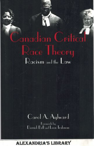 Image for Canadian Critical Race Theory: Racism and the Law