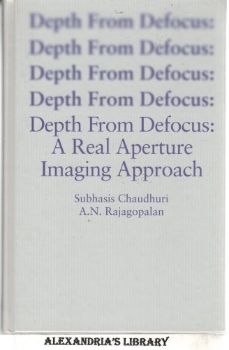 Image for Depth From Defocus: A Real Aperture Imaging Approach